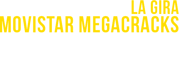 gira megacracks el mayor evento social